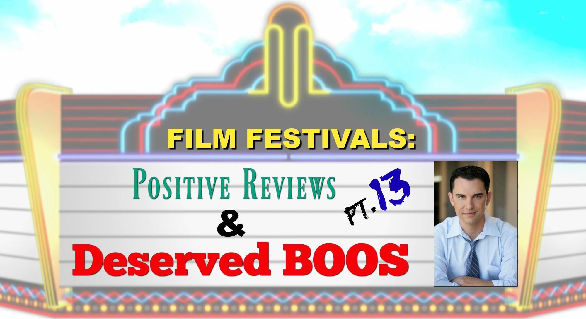 Film Festivals Positive Reviews Deserved Boos Pt 13 Kew Gardens Festival Of Cinema